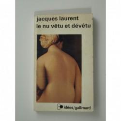 Laurent Jacques : Le Nu vêtu et dévêtu
