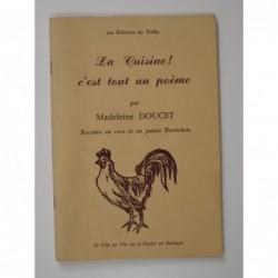 Madeleine Doucet : La Cuisine ! C'est tout un poème. Recettes en vers et en patois berrichon