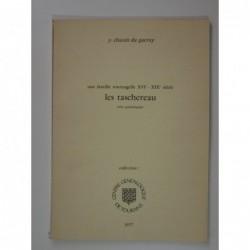 Chassin du Guerny Y. : Les Taschereau - Une famille tourangelle XVIe-XIXe siècle. Essai généalogique.