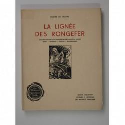Hilaire de Vesvre : La Lignée des Rongefer. Esquisse historique romancée des provinces du Centre