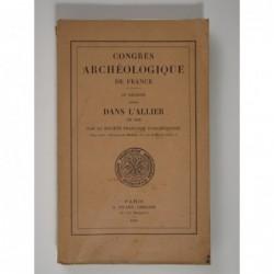 : Congrès archéologique de France. CIe Session tenue dans l'Allier en 1938 par la Société Française d'Archéologie.