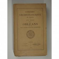 : Congrès archéologique de France. XCIIIe Session tenue à Orléans en 1930 par la Société Française d'Archéologie.