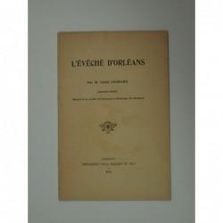 Cochard Th.(Abbé) : L'Évêché d'Orléans